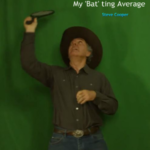 PICC Short – My 'Bat'ting Average by Steve Cooper