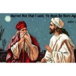 """Jesus said, """"Ye Must be Born Again."""" for a Reason."""
