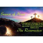 Season of Hope – The Resurrection