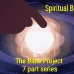 Bible Project Series – Spiritual Beings